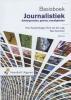 Nico  Kussendrager, Dick van der Lugt, Bas  Verschoor,Basisboek journalistiek