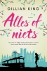 Gillian  King,Alles of niets!