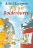 Astrid  Lindgren,Wij uit Bolderburen