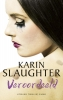 Karin  Slaughter,Veroordeeld
