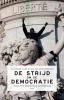 ,<b>De strijd om de democratie - Essays over democratische zelfverdediging</b>