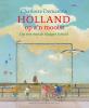 Charlotte Dematons,Holland op zijn mooist