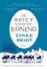 <b>Tonke  Dragt</b>,De brief voor de koning