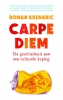 <b>Roman  Krznaric</b>,Carpe diem