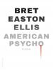 Bret Easton  Ellis,American psycho