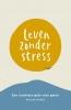<b>Patrick  Kicken</b>,Leven Zonder Stress