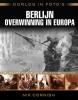 <b>Nik  Cornish</b>,Oorlog in foto`s: Berlijn overwinning in Europa