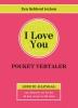 ,I Love You, zakvertaler