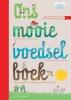 Lisette de Jong, Ria de Jong,Ons Mooie Voedselboek
