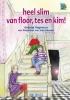G. Vagevuur,Heel slim van Floor,Tes en Kim