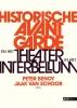,Historische Avant Garde en het theater in het interbellum