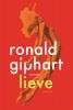 Ronald  Giphart,Lieve