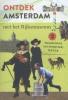 <b>Jan  Tervoort</b>,Ontdek Amsterdam met het Rijksmuseum
