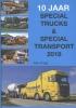 <b>Rob  Dragt</b>,10 jaar special trucks & special transport