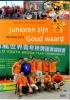Wubbo de Boer, Agnes  Snellers, Kees  Tammens,Junioren zijn goud waard Taicang 2012