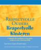 Sura  Hart, Victoria  Kindle Hodson,Respectvolle ouders, Respectvolle kinderen