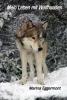 Marina  Eggermont,Mein leben mit wolfhunden