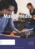 Dewi  Storm, Janine  Middelkoop, Theo  Schuurman, Theo  Rijpkema,Examenkatern Massamedia  les/werkboek KGT