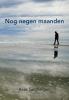 <b>Kees  Santbergen</b>,Nog negen maanden