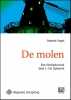<b>Jolande  Vogel</b>,De molen - grote letter uitgave deel 1 De opkomst
