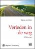 Bianca van Strien,Verleden in de weg - grote letter uitgave