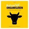 <b>Jan  Wognum, Jeannette van Warmerdam</b>,Natuurlijk! organiseren
