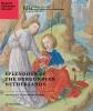 <b>Anna S.  Korteweg, Anne-Margreet  As-Vijvers</b>,Splendour of the Burgundian Netherlands - Southern Netherlandish Illuminated Manuscripts in Dutch Collections