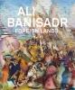 ,<b>Ali Banisadr</b>