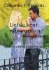 Catharina J.  Garrelds,Lida trilogie 2 Liefde kent vele vormen
