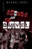 Michel  Exel ,Dansen met de duivel