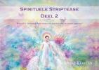 <b>Lonneke  Kersten</b>,Spirituele striptease 2