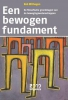 Rob  Withagen,Een bewogen fundament