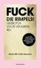 <b>Monika  Bittle, Silke  Neumayer</b>,Fuck die rimpels!