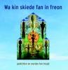 ,Wa kin skiede fan in freon