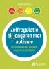<b>Jeroen  Bartels</b>,Zelfregulatie bij jongeren met autisme