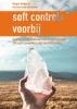 Gerton Van de Kamp Roger  Beijer,Soft controls voorbij