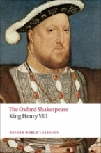 Shakespeare, William King Henry VIII: The Oxford Shakespeare