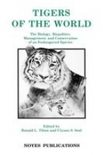 Ronald L. Tilson,   Ulysses S. Seal Tigers of the World