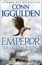 Conn Iggulden The Death of Kings