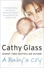 Cathy Glass A Baby`s Cry