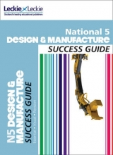 Kirsty McDermid,   Giorgio Giove,   Francesco Giove,   Leckie & Leckie National 5 Design and Manufacture Success Guide