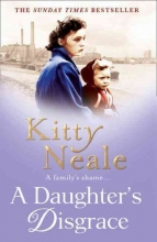 Kitty Neale A Daughter`s Disgrace