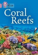 Collins UK Collins Big Cat - Coral Reefs