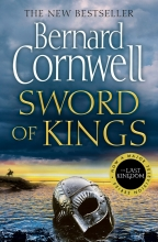 Bernard Cornwell Sword of Kings