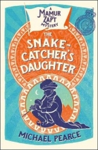 Pearce, Michael The Snake-Catcher`s Daughter