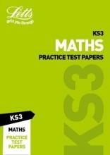 Letts KS3 KS3 Maths Practice Test Papers