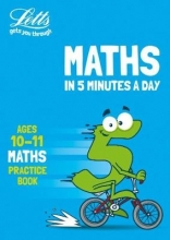Letts KS2 Letts Maths in 5 Minutes a Day Age 10-11
