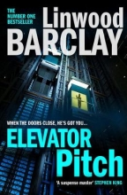 Linwood Barclay Elevator Pitch