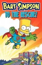 Groening, Matt Bart Simpson to the Rescue!