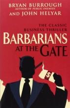 Burrough, Bryan Barbarians At The Gate